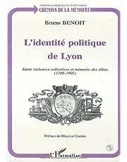 L'IDENTITÉ POLITIQUE DE LYON
