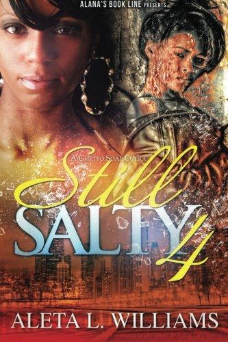 still-salty-a-ghetto-soap-opera