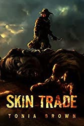 Skin Trade: A Historical Horror (Book 1)