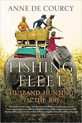 Book The Fishing Fleet: Husband-Hunting in the Raj