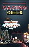 Casino Child, Milkweed Augustine Lama, 149185412X