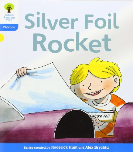 Oxford Reading Tree: Level 3: Floppy's Phonics Fiction: The Silver Foil Rocket