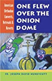 One Flew Over the Onion Dome, Joseph David Huneycutt, 1928653278