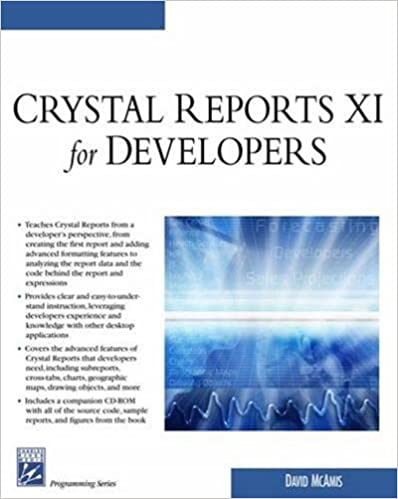 Crystal Reports XI for Developers: David McAmis