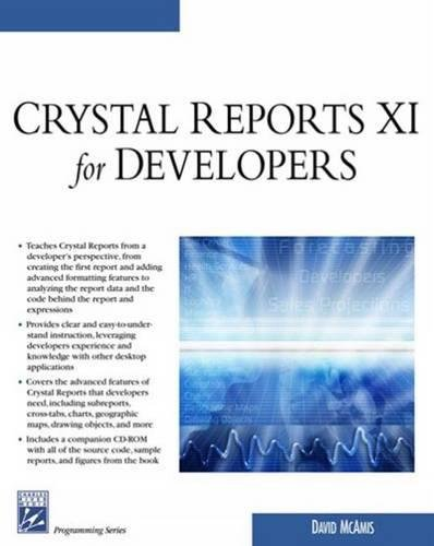 Crystal Reports XI for Developers by Cengage Learning