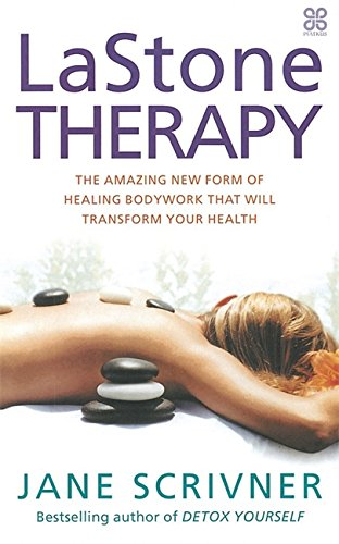 Download LaStone Therapy: The Amazing New Form of Healing Bodywork that Will Transform Your Health pdf