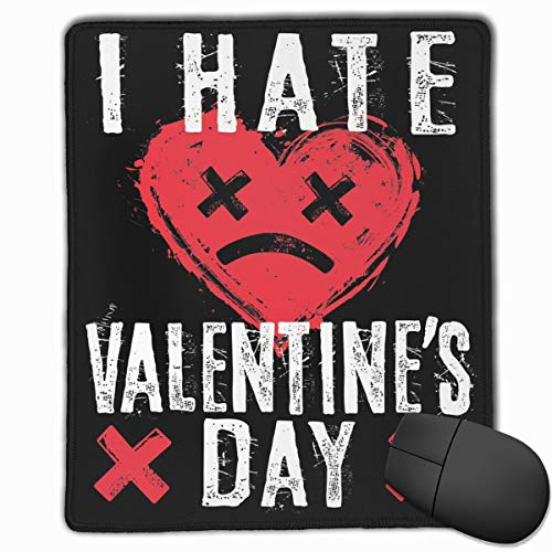 Edmundy I Hate Valentine's Day Mouse Pad with Precision Hemming for Work & Gaming, Office & Home One Size