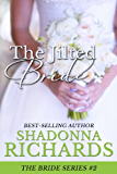 The Jilted Bride: New Edition (The Bride Series, book 2)