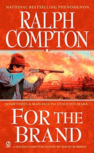 For The Brand (Ralph Compton)