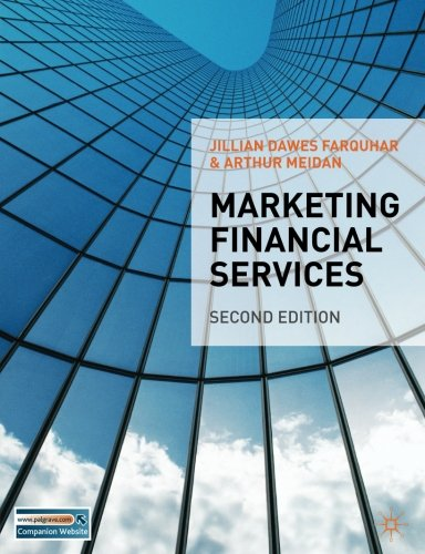 Marketing Financial Services: Second Edition