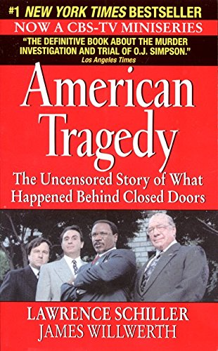 American Tragedy  The Uncensored Story Of The Simpson Defense