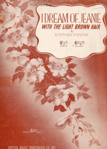 Vintage Sheet Music: I Dream of Jeanie With the Light Brown Hair (Low in Eb) (Amsco Elite Series)
