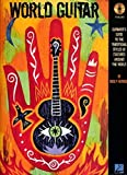 img - for World Guitar: Guitarist's Guide to the Traditional Styles of Cultures Around the World (Tab) by Greg P. Herriges (2006-08-01) book / textbook / text book