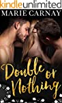 Double or Nothing: A Menage Romance (...