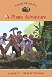 Treasure Island #6: A Pirate Adventure, Robert Louis Stevenson, 1402767528