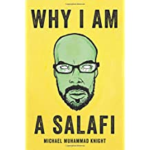 Why I Am a Salafi