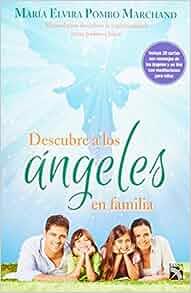 Descubre a los ángeles en familia (Spanish Edition): María ...