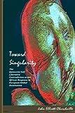 Toward Singularity, John Elliott Churchville, 1491066288