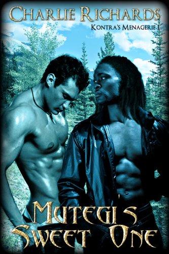 Mutegi's Sweet One (Kontra's Menagerie Book 1)