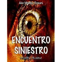 Encuentro Siniestro (Spanish Edition)