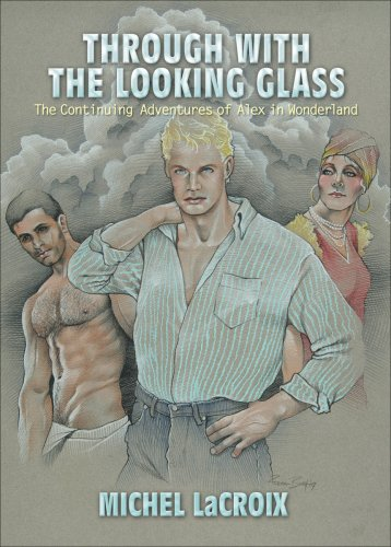 Through With the Looking Glass: The Continuing Adventures of Alex in Wonderland ebook