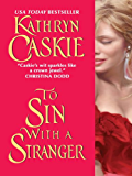 To Sin With a Stranger (Seven Deadly Sins Series Book 1)