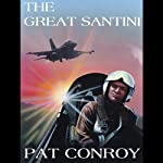 The Great Santini | Pat Conroy