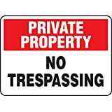"Accuform Signs MATR962VA Aluminum Safety Sign, Legend ""PRIVATE PROPERTY NO TRESPASSING"", 7"" Length x 10"" Width x 0.040"" Thickness, Red/Black on White"