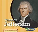 Thomas Jefferson (Primeras biografías) (Spanish Edition)