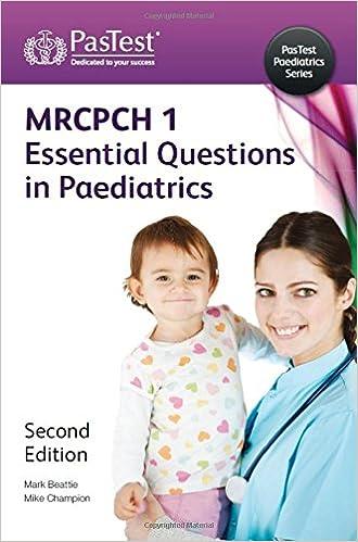 MRCPCH: Essential Questions in Paediatrics