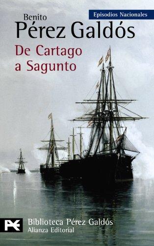 Descargar Libro De Cartago A Sagunto: Episodios Nacionales, 45 / Serie Final Benito Pérez Galdós
