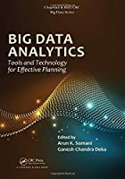 Big Data Analytics: Tools and Technology for Effective Planning Front Cover