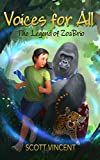 Voices for All: The Legend of ZoaBrio