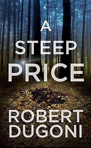 A Steep Price: Tracy Crosswhite Series