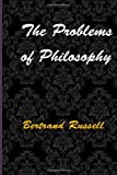 The Problems of Philosophy, Bertrand Russell, 149910202X