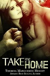 Take Me Home (The Wakefield Romance Series Book 4)