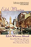 Edith Wharton Abroad: Selected Travel Writings, 1888-1920, , 0312161204