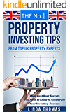 The No.1 Property Investing Tips From Top UK Property Experts: Their  Best Kept Secrets You Need to Know to Accelerate Your Investing Success (Property Success Series)