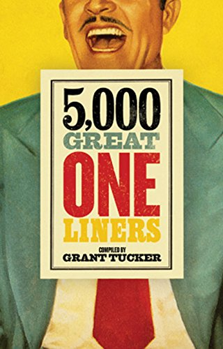 5,000 Great One Liners ()