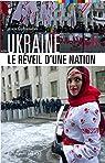 Ukraine : Le réveil d'une nation par Guillemoles