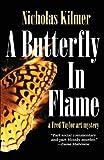 A Butterfly in Flame, Nicholas Kilmer, 1590587936