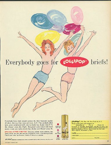 Everybody goes for Lollipop briefs! Panties ad 1960