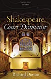 img - for Shakespeare, Court Dramatist book / textbook / text book