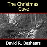 The Christmas Cave | David R. Beshears