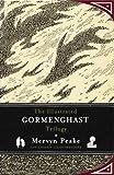 The Illustrated Gormenghast Trilogy, Mervyn Peake, 1590207173