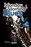 img - for Monday Morning Blues book / textbook / text book