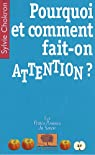 Pourquoi et comment fait-on attention ? par Chokron