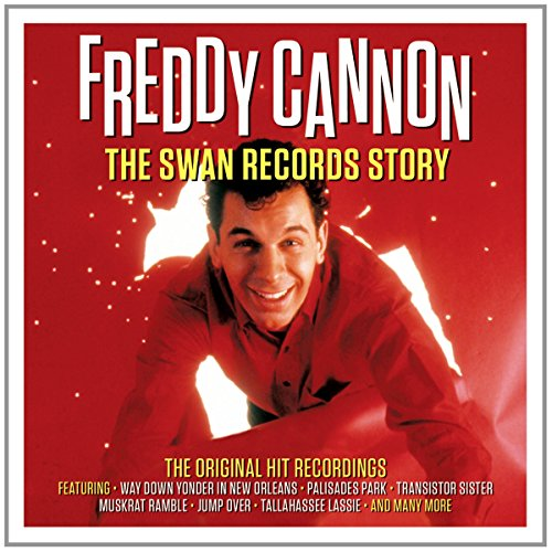 Freddy Cannon - Big Blast From Boston The Best of Freddy Boom-Boom Cannon - Zortam Music