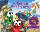 img - for The Trojan Rocking Horse - VeggieTales Mission Possible Adventure Series #6: Personalized for Olinda (Boy) book / textbook / text book