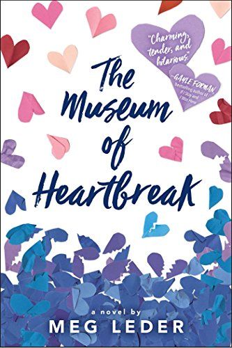 The Museum of Heartbreak by [Leder, Meg]